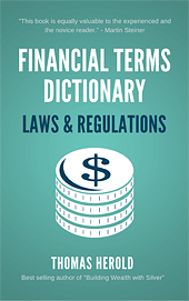Financial Dictionary - Laws & Regulations Edition